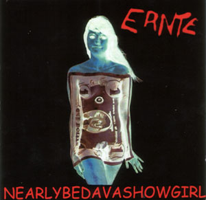 Ernte - Album - Nearly bedava Showgirl